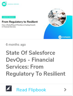 State of Salesforce DevOps - Financial Services: From Regulatory to Resilient